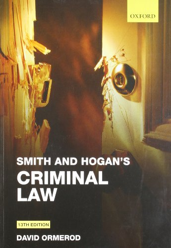Smith and Hogan's Criminal Law By Professor David Ormerod, QC