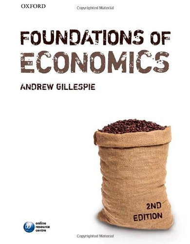 Foundations of Economics by Andrew Gillespie