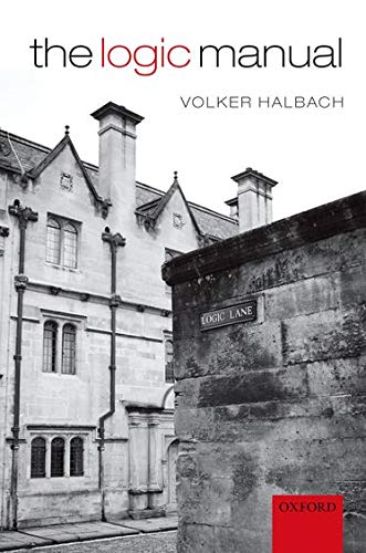 The Logic Manual By Volker Halbach (University of Oxford)