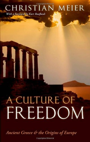A Culture of Freedom By Christian Meier