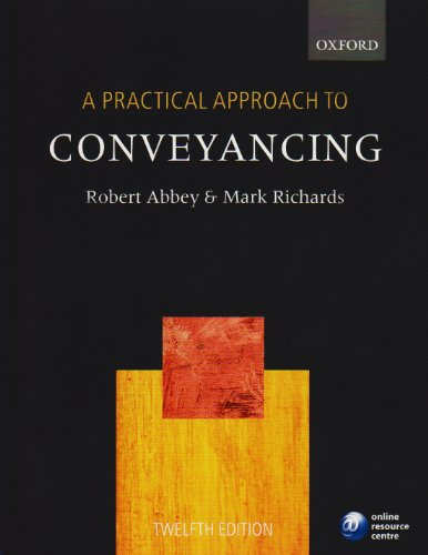 Practical Approach to Conveyancing By Robert Abbey