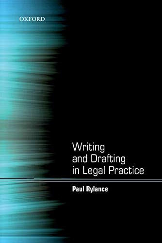 Writing and Drafting in Legal Practice By Paul Rylance (Legal training consultant)