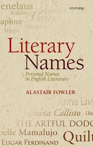 Literary Names par Alastair Fowler (Professor Emeritus, Professor Emeritus, University of Edinburgh)