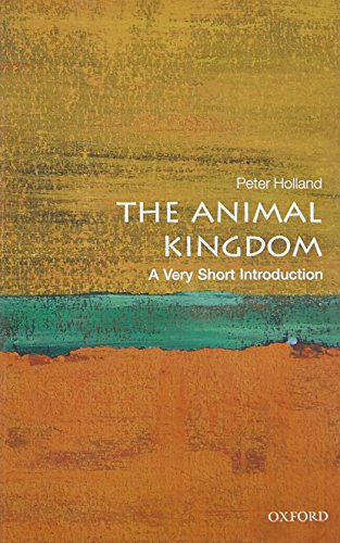 The Animal Kingdom: A Very Short Introduction (Very Short Introductions) By Peter Holland