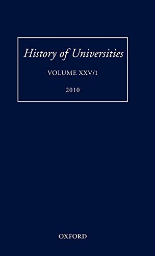 History of Universities By Edited by Mordechai Feingold (Professor of History, California Institute of Technology)