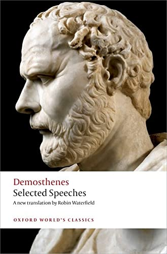 Selected Speeches (Oxford World's Classics) By Demosthenes