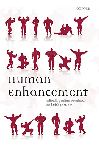 Human Enhancement By Julian Savulescu (University of Oxford)
