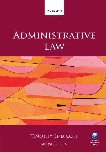 Administrative Law By Timothy Endicott