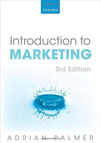 Introduction to Marketing By Adrian Palmer (Professor of Marketing, University of Wales, Swansea)