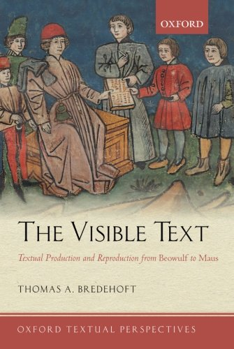The Visible Text By Thomas A. Bredehoft (Independent scholar)