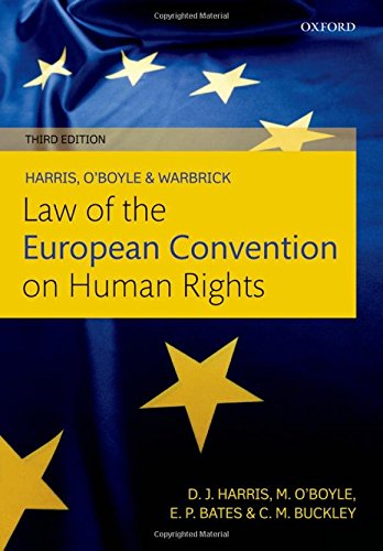Harris, O'Boyle, and Warbrick Law of the European Convention on Human Rights By Carla Buckley