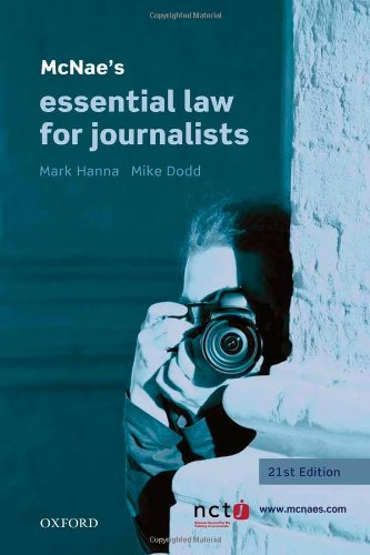 McNae's Essential Law for Journalists by Mark Hanna
