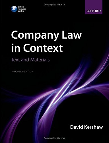 Company Law in Context By David Kershaw (Senior Lecturer in Law, London School of Economics)