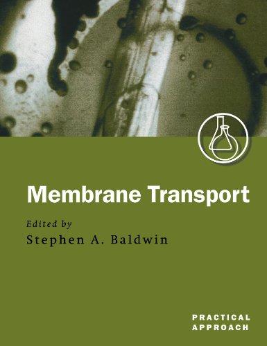 Membrane Transport By Stephen A. Baldwin (School of Biochemistry and Molecular Biology, University of Leeds)