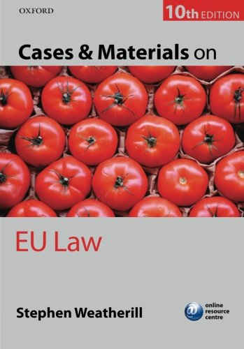 Cases and Materials on EU Law By Stephen Weatherill