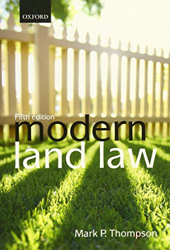 Modern Land Law By Mark P. Thompson (Professor of Law and Senior Pro-Vice Chancellor, University of Leicester)