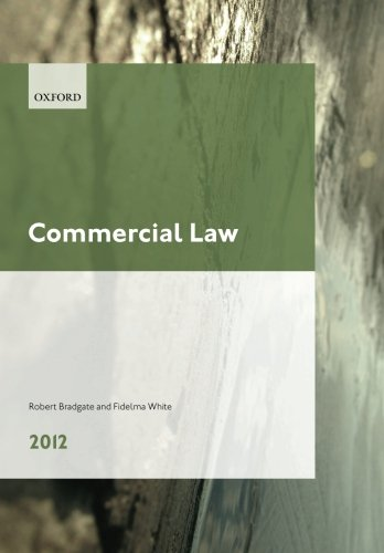 Commercial Law 2012 LPC Guide (Legal Practice Course Guide) By Robert Bradgate (Professor of Commercial Law, University of Sheffield)