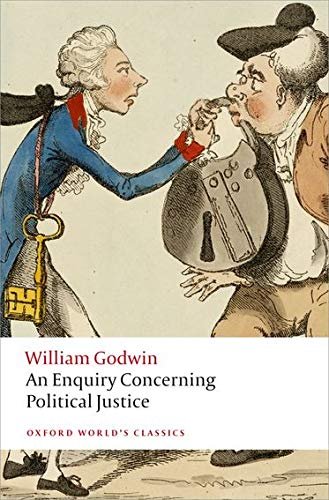 An Enquiry Concerning Political Justice By William Godwin