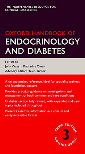 Oxford Handbook of Endocrinology and Diabetes 3/e (Flexicover) (Oxford Medical Handbooks) By Edited by John Wass (Consultant Physician and Professor of Endocrinology, Oxford Centre of Diabetes, Endocrinology and Metabolism, Churchill Hospital and the University of Oxford, UK)