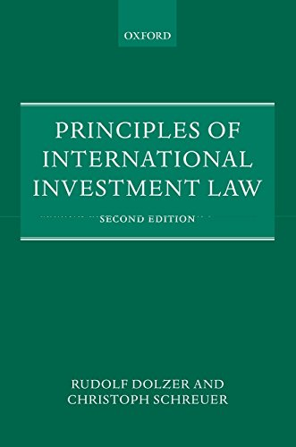 Principles of International Investment Law By Rudolf Dolzer