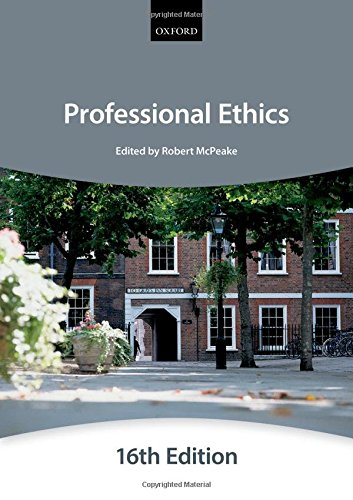 Professional Ethics (Bar Manual: Professional Ethics (Inns Of Court School Of Law) (Bar Manuals) By The City Law School
