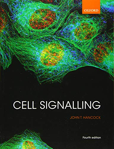 Cell Signalling By John T. Hancock (Professor of Cell Signalling, Professor of Cell Signalling, University of the West of England)
