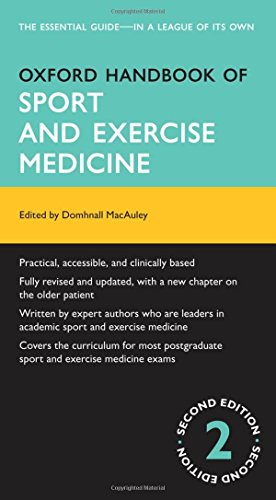 Oxford Handbook of Sport and Exercise Medicine By Domhnall MacAuley (Specialist in Sport and Exercise Medicine and visiting Professor, University of Ulster, Belfast, UK, Editor (Primary Care), British Medical Journal Editorial, London, UK)