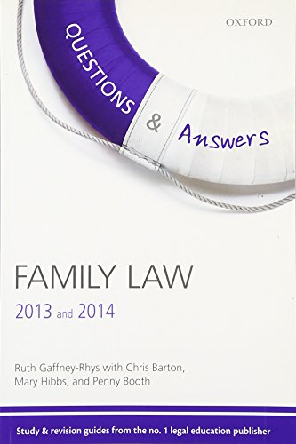 Questions & Answers Family Law 2013-2014 Law Revision and Study Guide 7/e (Law Questions & Answers) By Ruth Gaffney-Rhys