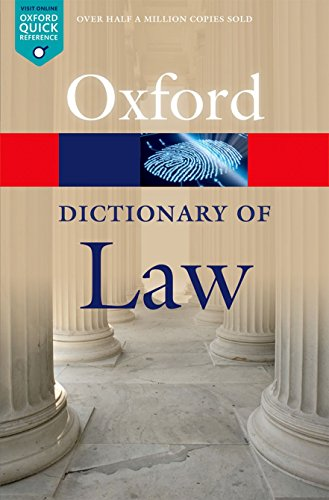 A Dictionary of Law 8/e (Oxford Quick Reference) By Edited by Jonathan Law