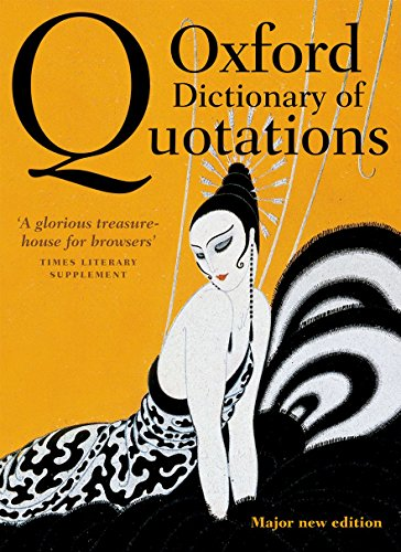 Oxford Dictionary of Quotations By Edited by Elizabeth Knowles