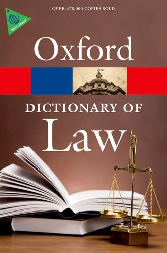 A Dictionary of Law (Oxford Quick Reference) By Elizabeth A Martin (Formerly of Market House Books)