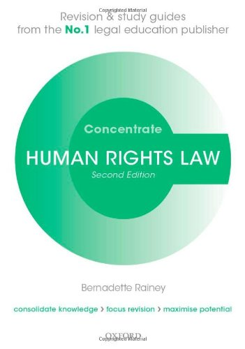 Human Rights Law Concentrate: Law Revision and Study Guide By Bernadette Rainey