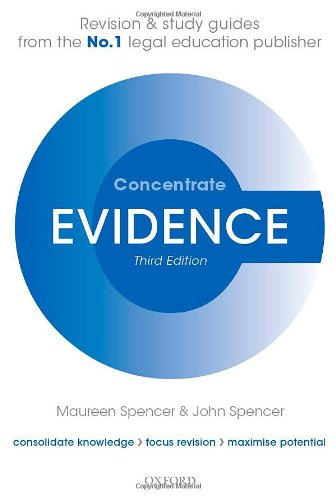 Evidence Concentrate: Law Revision and Study Guide by Maureen Spencer
