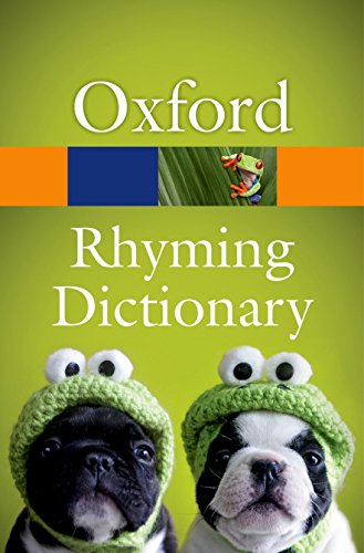 New Oxford Rhyming Dictionary 2/e (Oxford Quick Reference) By Oxford Dictionaries