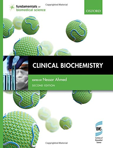 Clinical Biochemistry By Nessar Ahmed (Reader in Clinical Biochemistry, Reader in Clinical Biochemistry, School of Healthcare Science, Manchester Metropolitan University)
