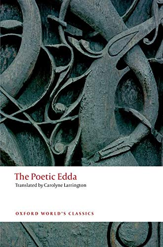 The Poetic Edda 2/e (Oxford World's Classics) By Translated by Carolyne Larrington