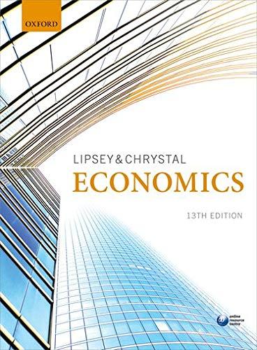 Economics by Richard G. Lipsey (Professor Emeritus of Economics, Simon Fraser University, Canada)
