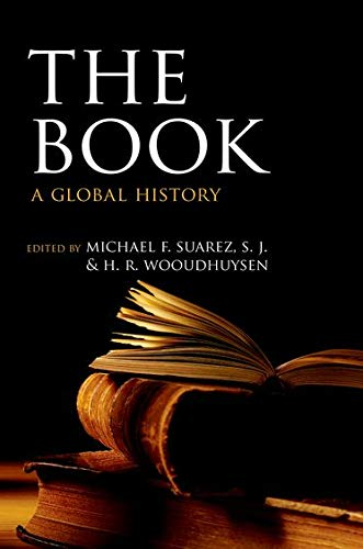 The Book: A Global History by Michael F. Suarez, SJ