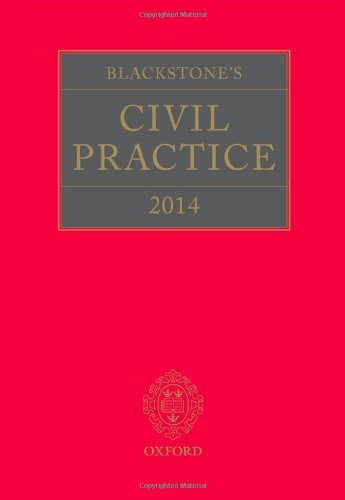 Blackstone's Civil Practice 2014 By Edited by Derek French