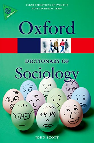 A Dictionary of Sociology By John Scott (Honorary Professor, Honorary Professor, University of Copenhagen)