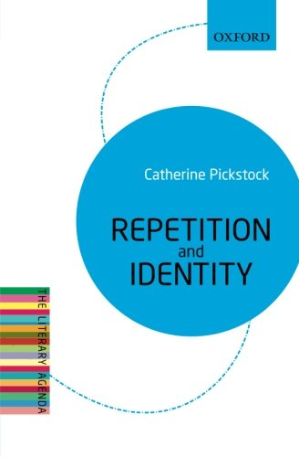 Repetition and Identity By Catherine Pickstock (University Reader in Philosophy and Theology at Cambridge University and Fellow of Emmanuel College, Cambridge)