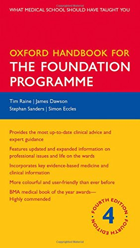 Oxford Handbook for the Foundation Programme by Tim Raine