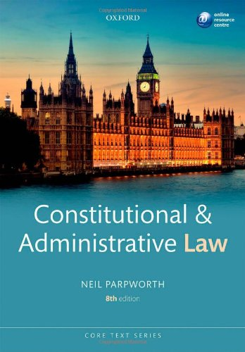 Constitutional & Administrative Law by Neil Parpworth