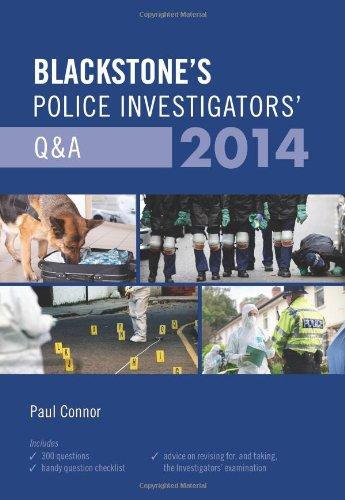 Blackstone's Police Investigators' Q&A 2014 By Paul Connor