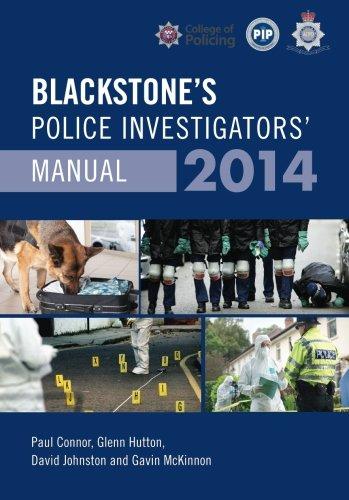 Blackstone's Police Investigators' Manual 2014 By Paul Connor