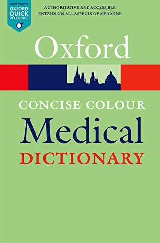 Concise Colour Medical Dictionary By Edited by Elizabeth Martin