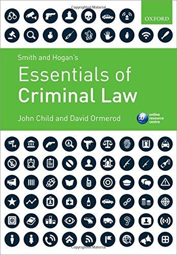 Smith & Hogan's Essentials of Criminal Law By John Child