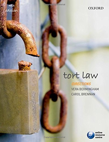 Tort Law Directions 4/e (Directions series) By Vera Bermingham