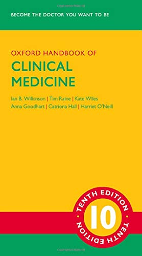 Oxford Handbook of Clinical Medicine By Ian B. Wilkinson (Professor of Therapeutics, Professor of Therapeutics, University of Cambridge, and Honorary Consultant Physician, Cambridge University Hospitals NHS Foundation Trust, UK)