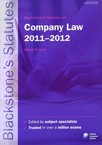 Blackstone's Statutes on Company Law By Edited by Derek French